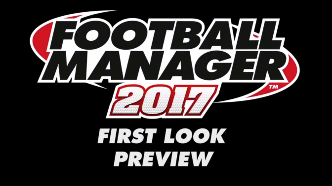 Football Manager 2017 Teaser Video | VivaLaVidaFM