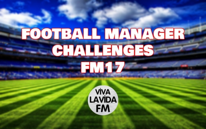 Try These 5 Fun Football Manager Challenges | Football Manager 2017