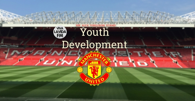 Youth Development: Homegrown | Man Utd 2020 | Football Manager 2017
