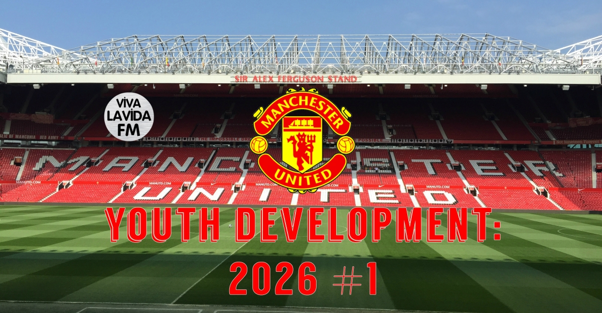 Youth Development: Man Utd | 2026 Update Part 1 | Football Manager 2017