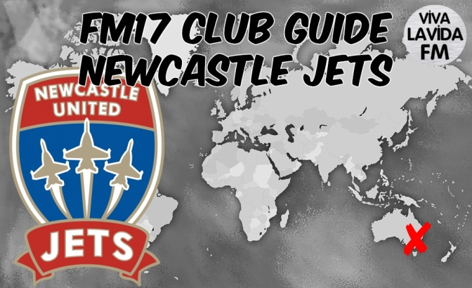 Newcastle Jets FM17 Club Guide | Be Someone New