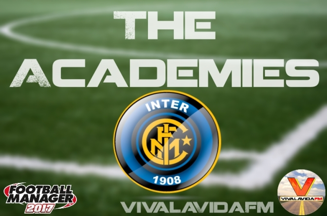 Inter Milan | The Academies | Football Manager 2017