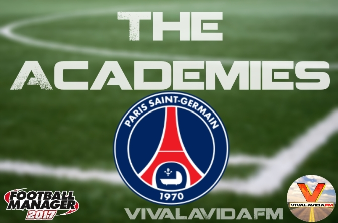 Paris Saint-Germain | The Academies | Football Manager 2017