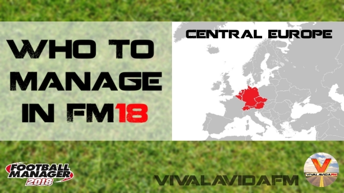 Who to Manage in FM18 | Central Europe | Football Manager 2018