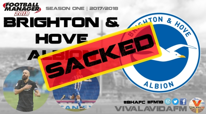 Getting Sacked – And What I Will Do Differently Next Time | Football Manager 2018