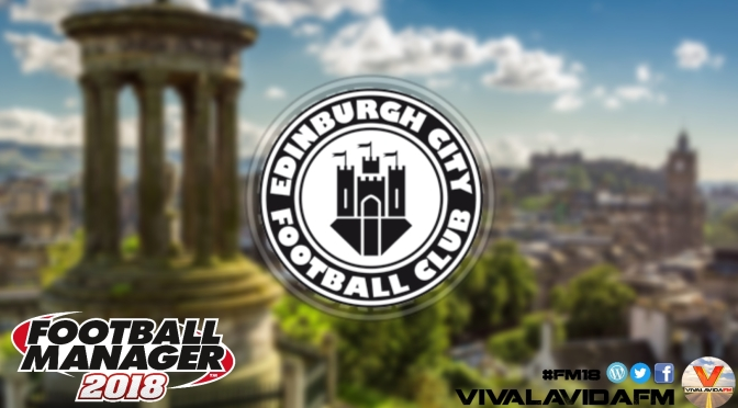 So It Begins | Edinburgh City #1 | Football Manager 2018 Stories