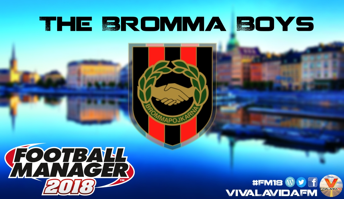The Bromma Boys #4 | S2E1 - First half of 2018 | An FM18 Story
