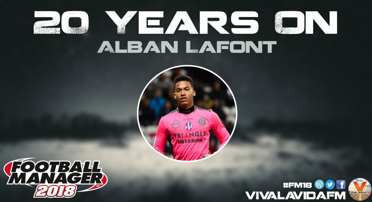 Alban Lafont | 20 Years On | FM18 Wonderkids in Football Manager