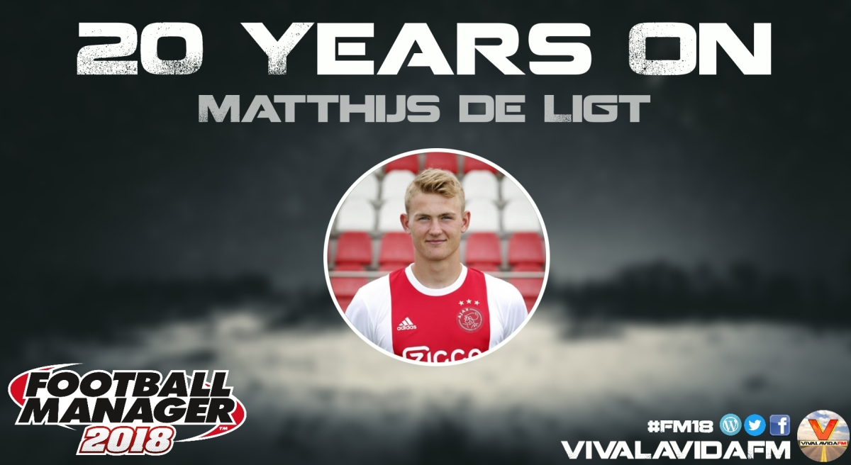 Matthijs de Ligt | 20 Years On | FM18 Wonderkids in Football Manager