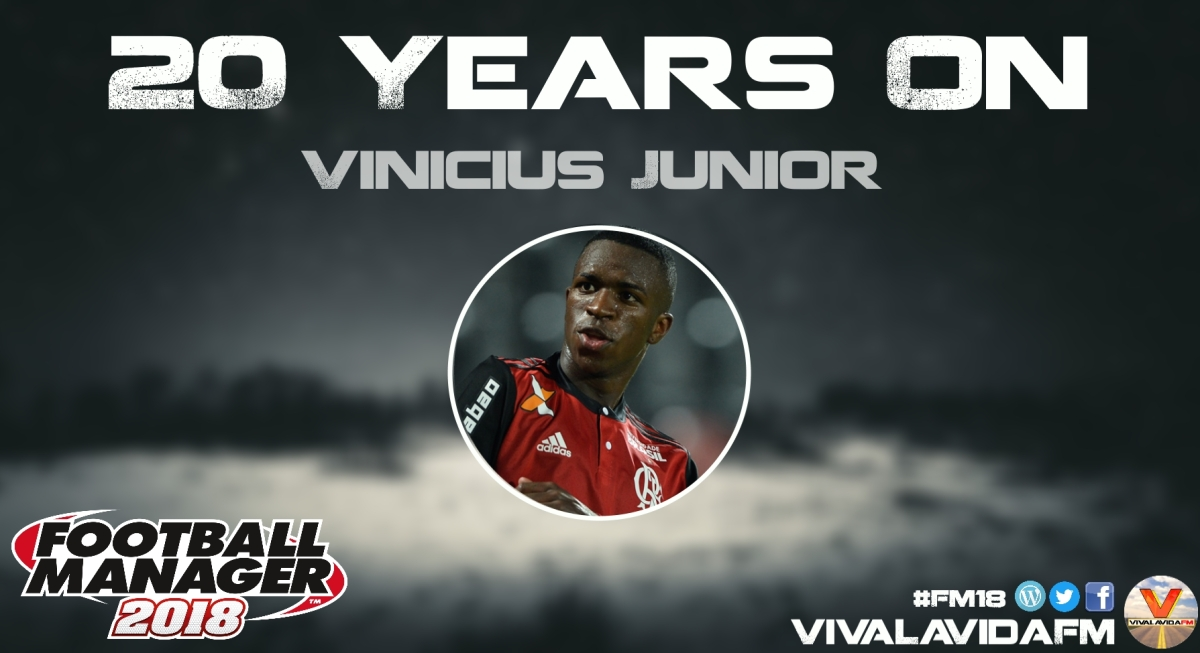 Vinicius Junior | 20 Years On | FM18 Wonderkids in Football Manager