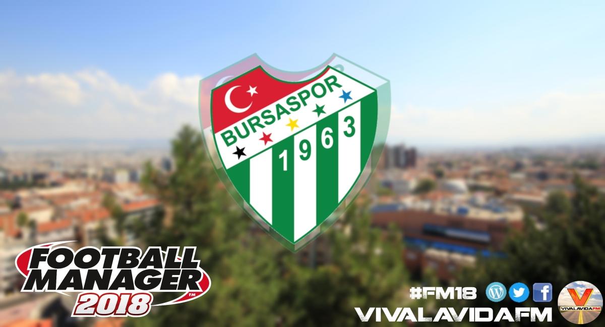 Building Bursaspor #1 | 2017/18 | An FM18 Story
