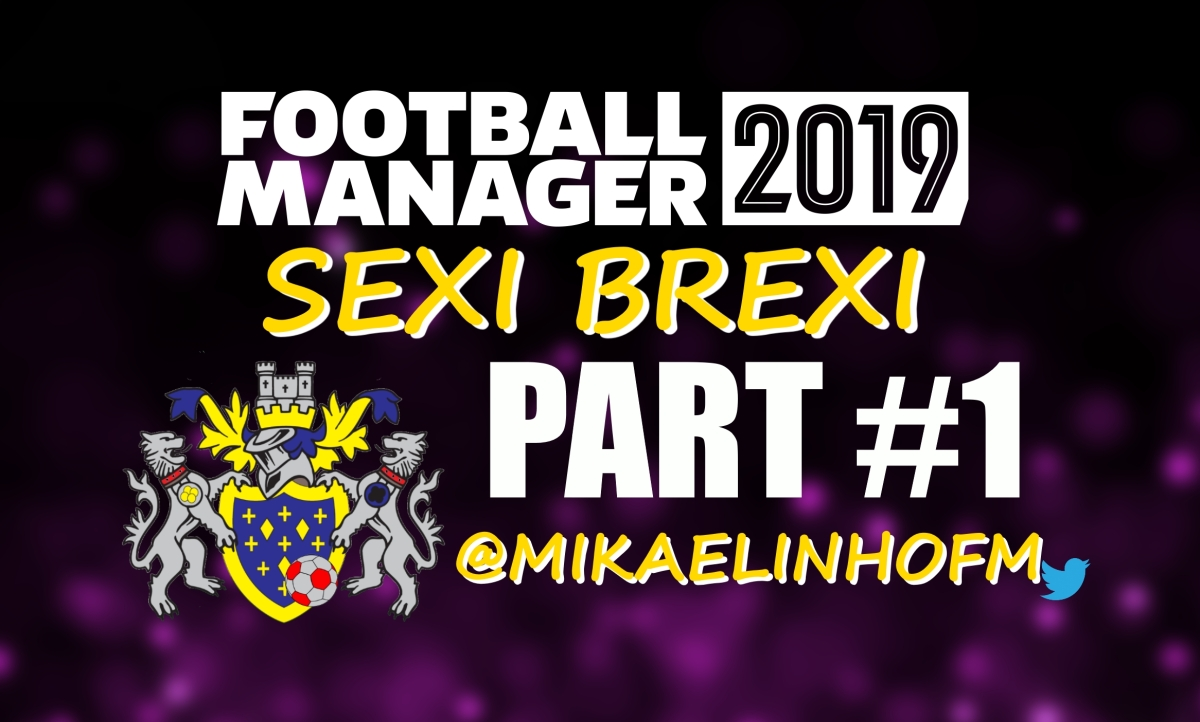 Now sell it! Just do it! | Sexi Brexi #1: Stockport | Football Manager 2019 Stories