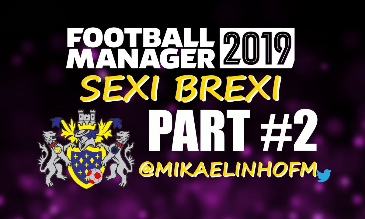 The Sexi Brexi 5-2-3 / 3-4-3 | Sexi Brexi #2: Stockport | Football Manager 2019 Stories