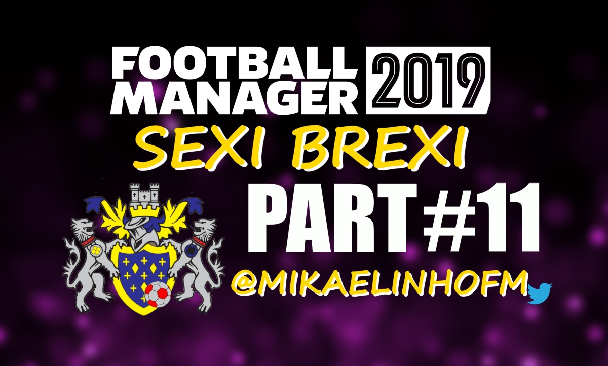 A Fight To The Finish Line | Sexi Brexi #11: Stockport | Football Manager 2019 Stories