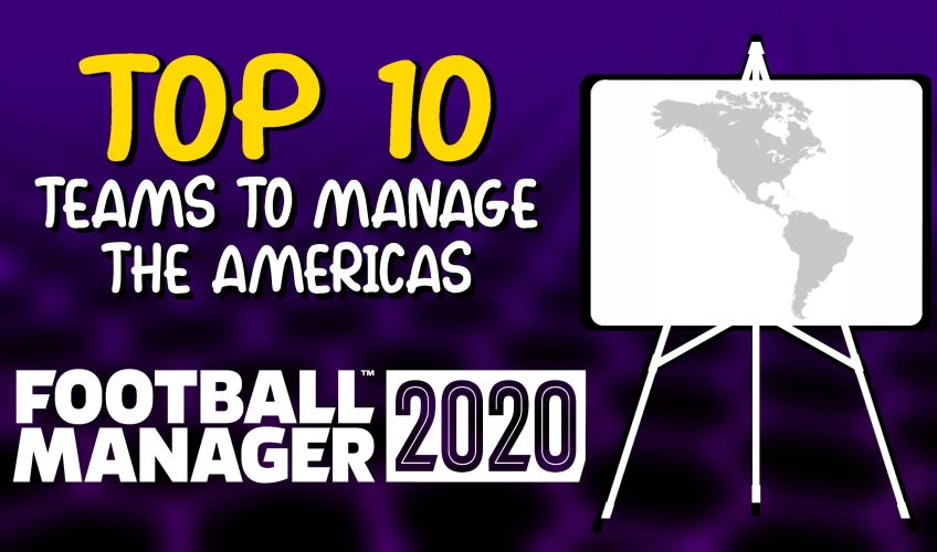 Best Bookmark Manager 2020.Who To Manage In Fm20 The Americas Football Manager 2020